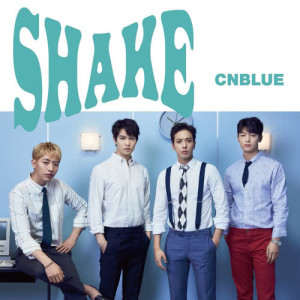 CNBLUE的專輯SHAKE