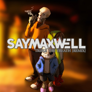 Album Triple the Threat (Remix) from SayMaxWell