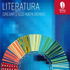 Album Dream (Enoo Napa Remix) from Literatura