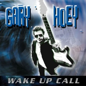 Album Wake Up Call from Gary Hoey