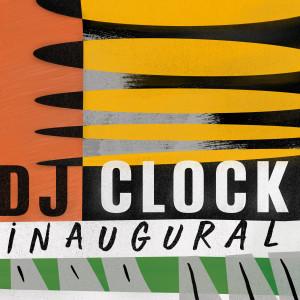 Album iNaugural from DJ Clock
