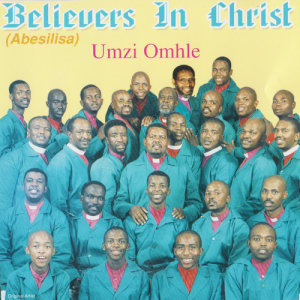 Album Umzi Omhle from Believers In Christ