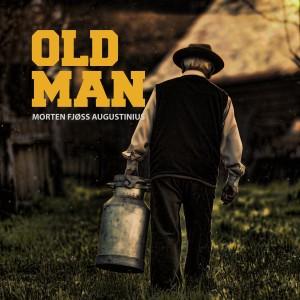 Album Old Man from Morten Fjøss Augustinius