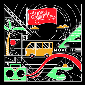 Listen to Move It song with lyrics from Sunset Sweatshop