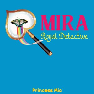 Album Mira, Royal Detective from Princess Mia