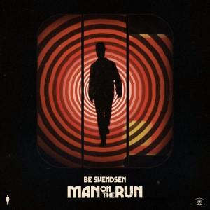 Album Man on the Run from Be Svendsen