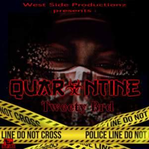 Album Quarantine from Tweety Brd