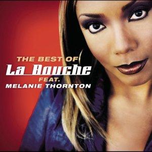 Album Best Of La Bouche feat. Melanie Thornton from La Bouche