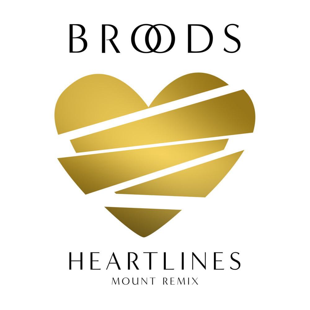 Heartlines (MOUNT Remix) 2017 Broods