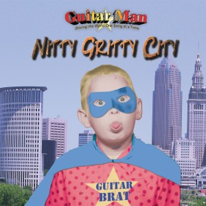 Album Nitty Gritty City from Guitar Man