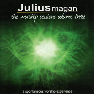 Album The Worship Sessions, Vol. 3 - EP from Julius Magan
