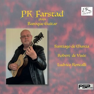 Album PK Farstad plays Baroque Guitar from PK Farstad
