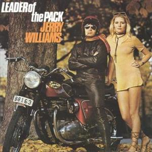 Leader Of The Pack 1970 Jerry Williams
