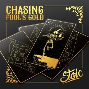 อัลบัม Chasing Fools Gold ศิลปิน Stoic