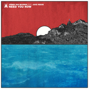 Listen to Need You Now song with lyrics from Armin Van Buuren