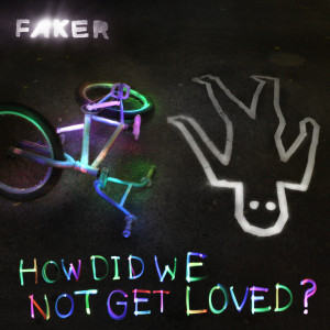 How Did We Not Get Loved? 2011 Faker