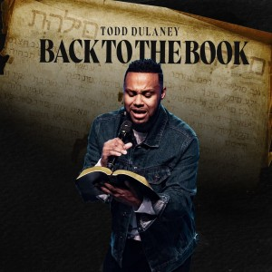 Album Back To The Book from Todd Dulaney
