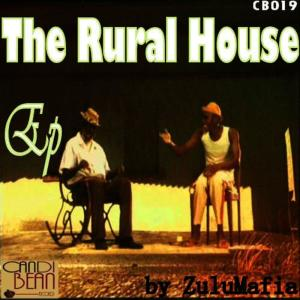 Album The Rural House from ZuluMafia