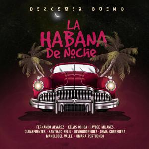 Descemer Bueno的專輯La Habana De Noche
