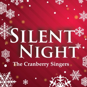 Album Silent Night from Cranberry Singers