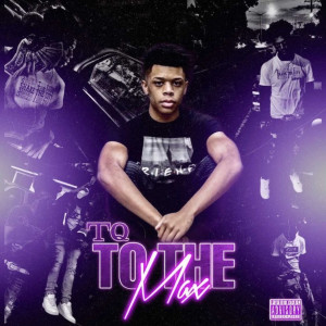 TQ的專輯To the Max (Explicit)