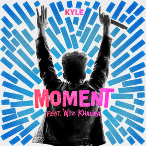 Kyle的專輯Moment (feat. Wiz Khalifa) (Explicit)