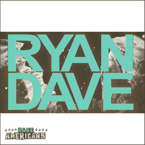 Album Ryan and Dave from Rare Americans