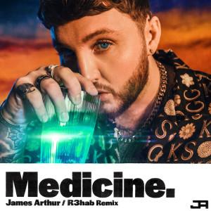 Album Medicine (R3HAB Remix) from James Arthur