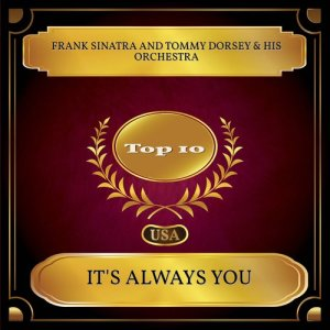 Tommy Dorsey & His Orchestra的專輯It's Always You