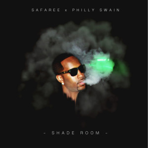 Album Shade Room (feat. Philly Swain) (Explicit) from Safaree