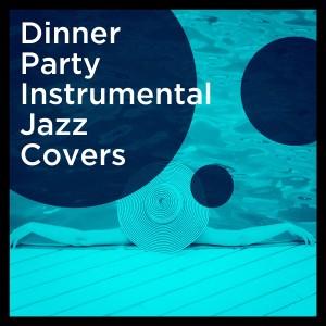 Cover Guru的專輯Dinner Party Instrumental Jazz Covers