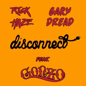 Album Disconnect from Gonzo
