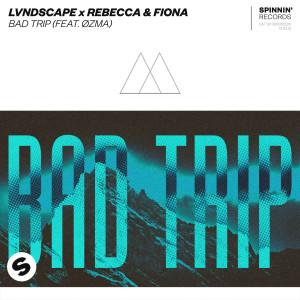 Album Bad Trip (feat. ØZMA) from Rebecca & Fiona