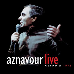 Aznavour Live Olympia 1972 1998 Charles Aznavour