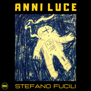 Album Anni luce from Stefano Fucili