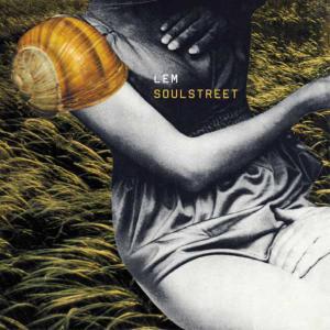 Album Soulstreet from Lem