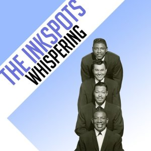 Album Whispering from The Inkspots