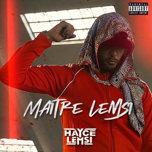 Album Maître lemsi (Explicit) from Hayce Lemsi