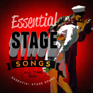 Essential Stage Songs