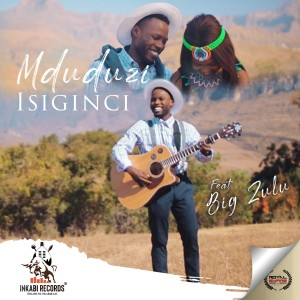 Listen to Isiginci song with lyrics from Mduduzi