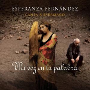 Esperanza Fernandez的專輯Mi Voz en Tu Palabra - Esperanza Fernández Canta a Saramago