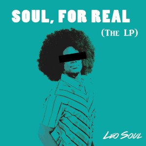 Album Soul, for Real from Leo Soul