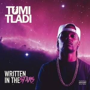 Listen to Written In The Stars song with lyrics from Tumi Tladi