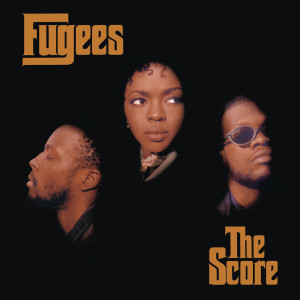 The Score (Expanded Edition) dari Fugees