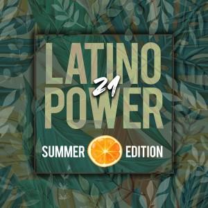 Latino Power 2021 (Summer Edition) (Explicit)
