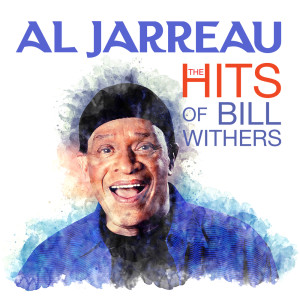 Album Al Jarreau - The HITS Of Bill Withers (Digitally Remastered) from Al Jarreau