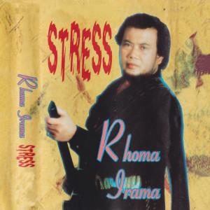 Stress dari Rhoma Irama