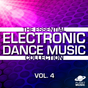 The Hit Co.的專輯The Essential Electronic Dance Music Collection, Vol. 4