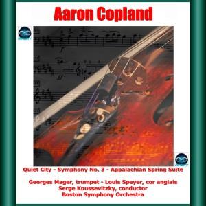 Boston Symphony Orchestra的專輯Copland: Quiet City, Symphony No. 3, Appalachian Spring Suite