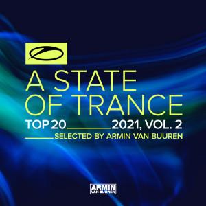 A State Of Trance Top 20 - 2021, Vol. 2 (Selected by Armin van Buuren)